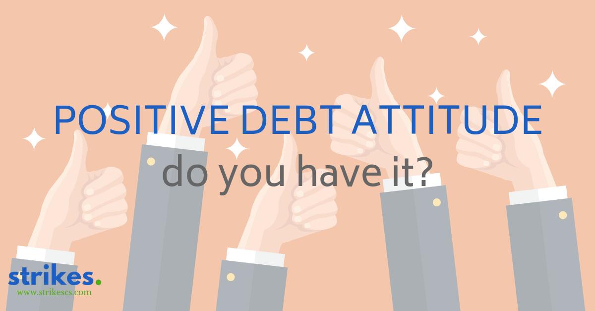 DEBT COLLECTION ATTITUDE